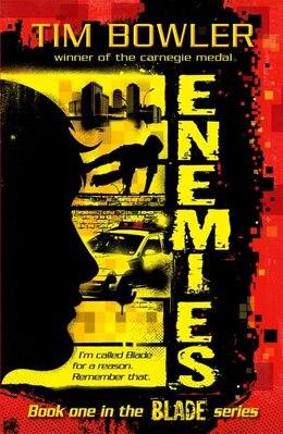 Book Blade 1: Enemies: Reissue by Tim Bowler