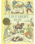 Lavenders Blue: A Book of Nursery Rhymes