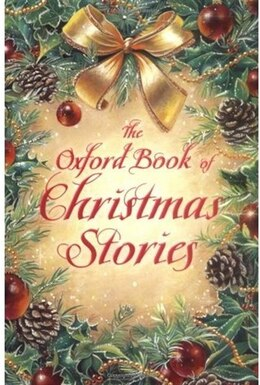 Book The Oxford Book of Christmas Stories by Dennis Pepper