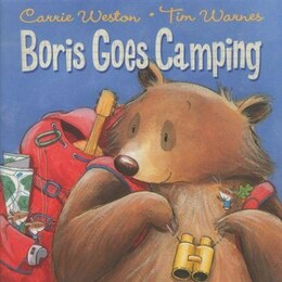 Book Boris Goes Camping by Carrie Weston