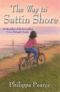 Book The Way to Sattin Shore by Philippa Pearce