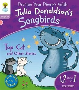 Book Oxford Reading Tree Home Learning Songbirds: Top Cat and Other Stories by Julia Donaldson