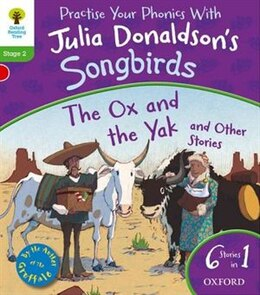 Book Oxford Reading Tree Home Learning Songbirds: The Ox and the Yak and Other Stories by Julia Donaldson
