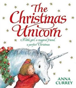 Book Christmas Unicorn Paperback: Reissue by Anna Currey