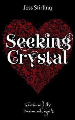 Book Seeking Crystal by Joss Stirling