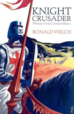 Book Knight Crusader: Reissue by Ronald Welch