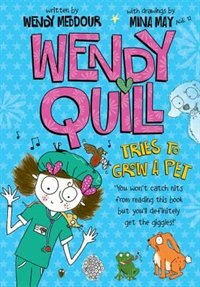 Book Wendy Quill Tries to Grow a Pet by Wendy Meddour