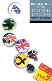 Book Devolution in the United Kingdom by Vernon Bogdanor