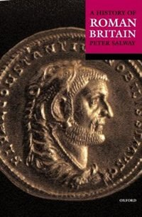Book A History of Roman Britain by Peter Salway