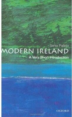 Book Modern Ireland: A Very Short Introduction: A Very Short Introduction by Senia Paseta
