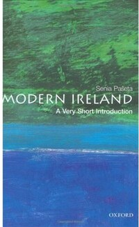Modern Ireland: A Very Short Introduction: A Very Short Introduction