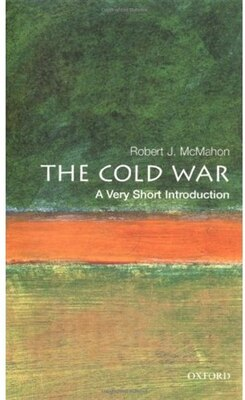 Book The Cold War: A Very Short Introduction by Robert J. McMahon