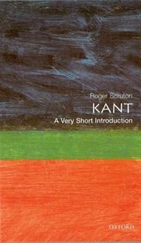Book Kant: A Very Short Introduction by Roger Scruton