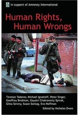 Book Human Rights, Human Wrongs: Oxford Amnesty Lectures 2001 by Nicholas Owen