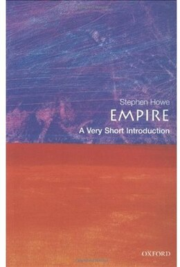 Book Empire: A Very Short Introduction by Stephen Howe