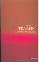 Tragedy: A Very Short Introduction: A Very Short Introduction