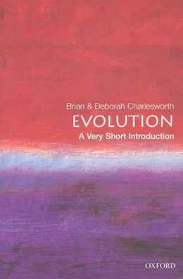 Book Evolution: A Very Short Introduction: A Very Short Introduction by Brian Charlesworth