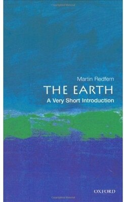 Book The Earth: A Very Short Introduction by Martin Redfern
