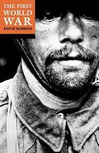 Book The First World War by Keith Robbins