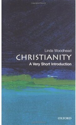 Book Christianity: A Very Short Introduction: A Very Short Introduction by Linda Woodhead