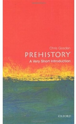 Book Prehistory: A Very Short Introduction by Chris Gosden