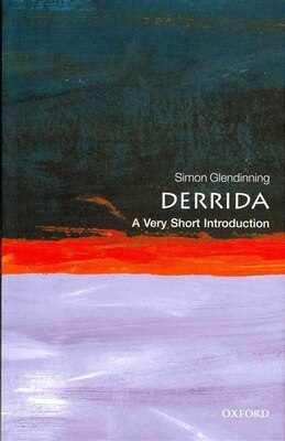 Book Derrida: A Very Short Introduction by Simon Glendinning