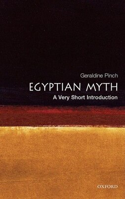 Book Egyptian Myth: A Very Short Introduction by Geraldine Pinch