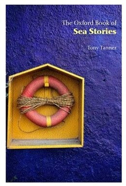 Book The Oxford Book of Sea Stories by Tony Tanner