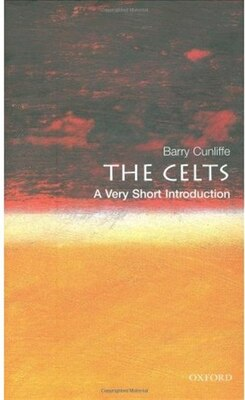 Book The Celts: A Very Short Introduction: A Very Short Introduction by Barry Cunliffe