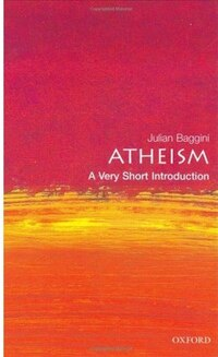 Atheism: A Very Short Introduction: A Very Short Introduction