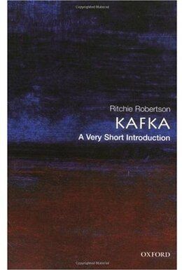 Book Kafka: A Very Short Introduction: A Very Short Introduction by Ritchie Robertson