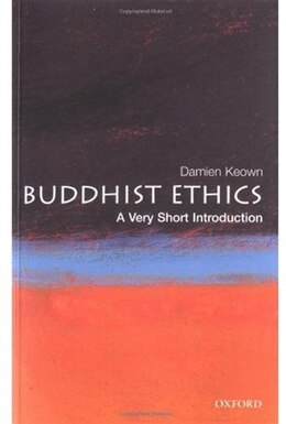 Book Buddhist Ethics: A Very Short Introduction: A Very Short Introduction by Damien Keown