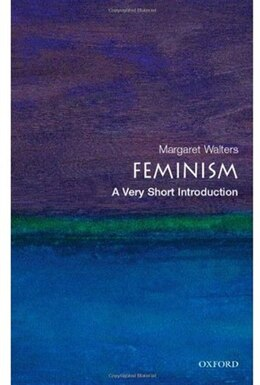 Book Feminism: A Very Short Introduction: A Very Short Introduction by Margaret Walters