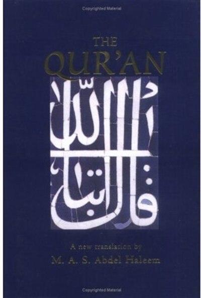 The Qur'an: A New Translation by Muhammad Abdel Haleem