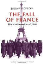 The Fall Of France: The Nazi Invasion Of 1940