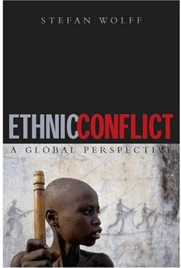 Book Ethnic Conflict: A Global Perspective by Stefan Wolff