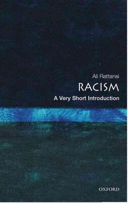 Book Racism: A Very Short Introduction: A Very Short Introduction by Ali Rattansi