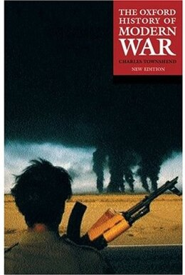 Book The Oxford History of Modern War by Charles Townshend