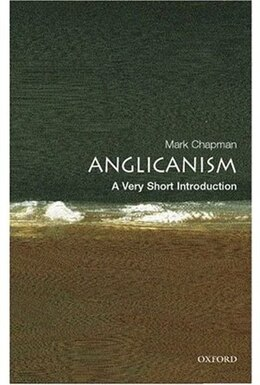 Book Anglicanism: A Very Short Introduction: A Very Short Introduction by Mark Chapman