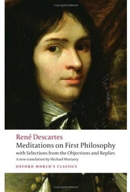 Book Meditations on First Philosophy: with Selections from the Objections and Replies by Rene Descartes