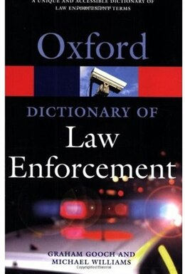 Book A Dictionary Of Law Enforcement by Graham Gooch