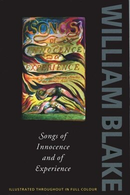 Book Songs of Innocence and of Experience: Shewing the two Contrary States of the Human Soul by William Blake