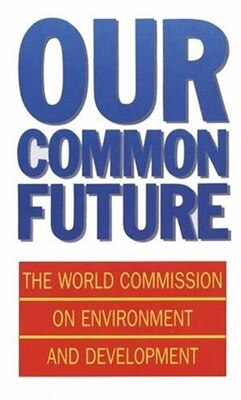 Book Our Common Future by World Commission on Environment and Development