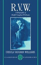 RVW: A Biography of Ralph Vaughan Williams