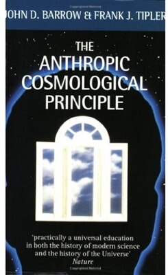 Book The Anthropic Cosmological Principle by John D. Barrow
