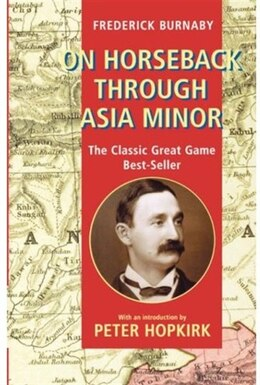 Book On Horseback through Asia Minor by Frederick Burnaby