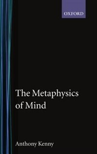 Book The Metaphysics of Mind by Anthony Kenny