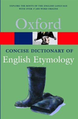 Book The Concise Oxford Dictionary of English Etymology by T. F. Hoad