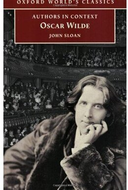 Book Authors in Context: Oscar Wilde by John Sloan