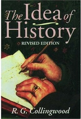 Book The Idea of History: With Lectures 1926-1928 by R. G. Collingwood